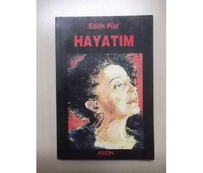 EDİTH PİAF   HAYATIM