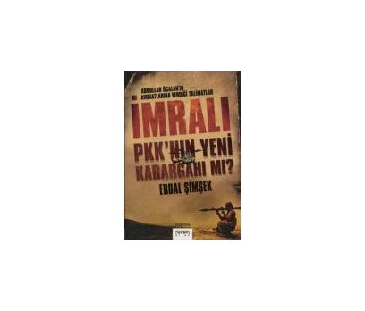 İMRALI PKK'NIN YENİ KARARGAHI MI? ERDAL ŞİMŞEK