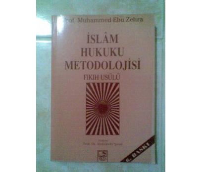 İSLAM HUKUKU METODOLOJİSİ FIKIH USÜLÜ