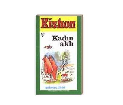 KADIN AKLI KİSHON
