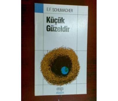 KÜÇÜK GÜZELDİR E.F. SCHUMACHER