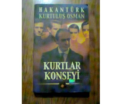 KURTLAR KONSEYİ HAKANTÜRK