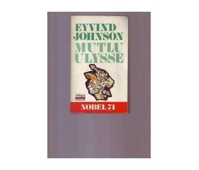 MUTLU ULYSSE...EYVIND JOHNSON