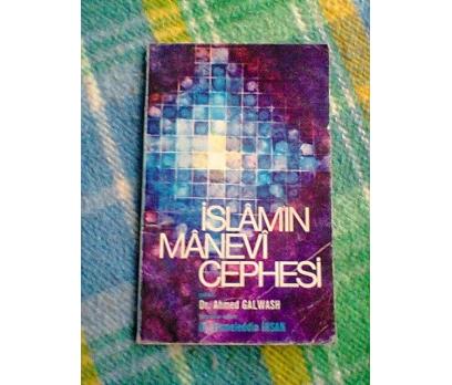 İSLAMIN MANEVİ CEPHESİ  AHMED GALWASH