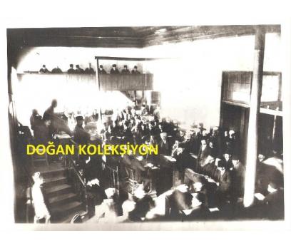 D&K- 1. MECLİS BİNASI İÇİ MEBUSLAR 1921 YILI