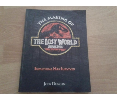 The Making of The Lost World Jurassic Park Jody Du