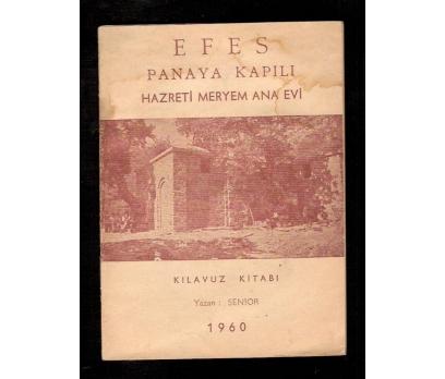 EFES-HAZRETİ MERYEM ANA EVİ-KILAVUZ 1960
