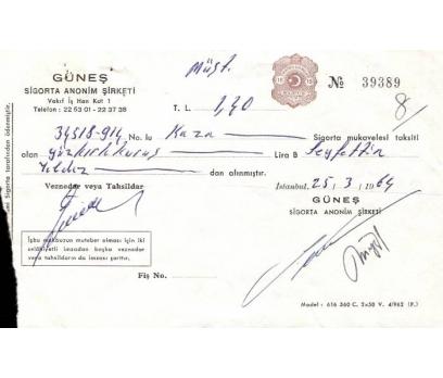 GÜNEŞ SİGORTA A.Ş.1964 SİGORTA MAKBUZ.