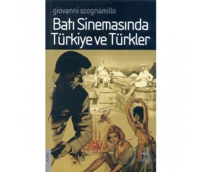 Batı Sinemasında Türkiye Giovanni Scognamillo