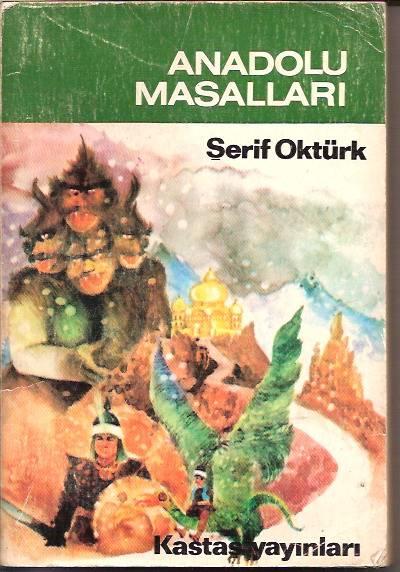 ANADOLU MASALLARI-ŞERİF OKTÜRK-1982 1
