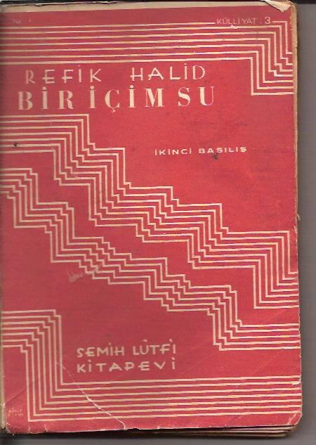 BİR İÇİM SU-REFİK HALİD-1939-2.BASI 1