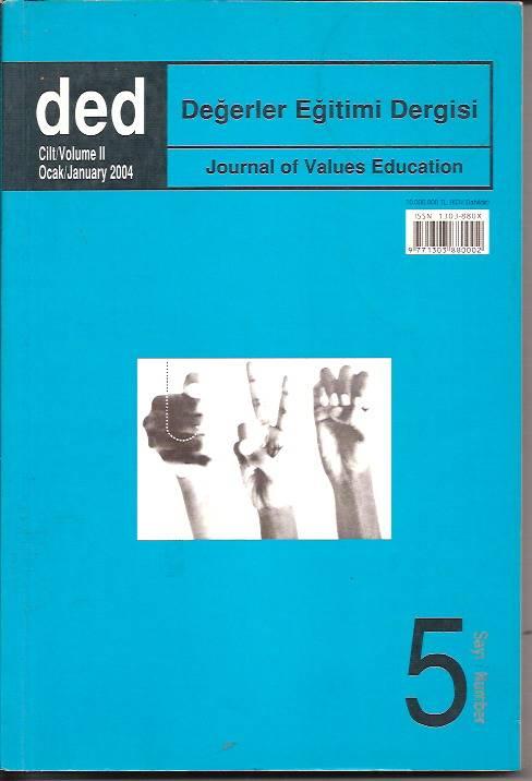 DEĞERLER EĞİTİMİ DERGİSİ-2004-CİLT:2-SAYI-5 1