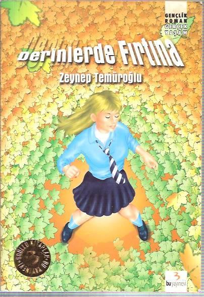 DERİNLERDE FIRTINA-ZEYNEP TEMÜROĞLU-2004 1