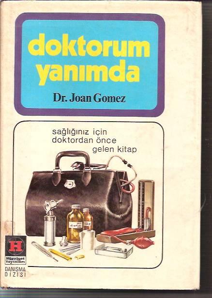 DOKTORUM YANIMDA-DR.JOAN GOMEZ-DR.AHMET KEMAL 1