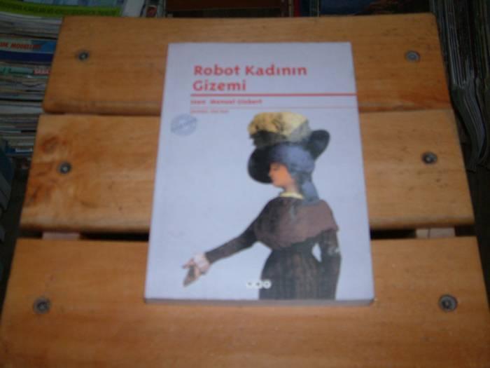 İLKSAHAF&ROBOT KADININ GİZEMİ 1