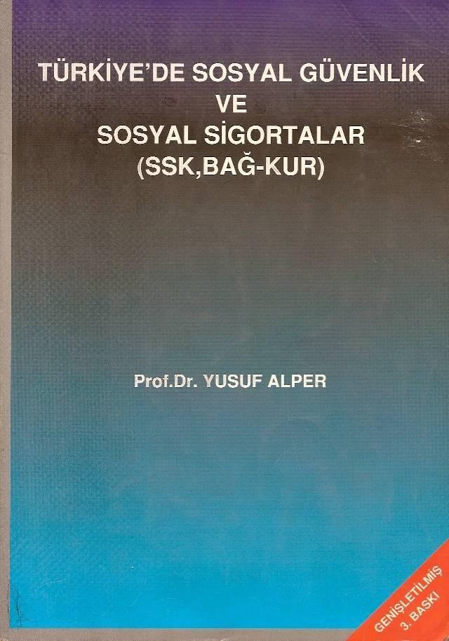 İLKSAHAF@TÜRKİYE'DE SOSYAL GÜVENLİK VE SOSYAL 1