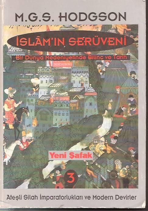 İSLAM'IN SERÜVENİ 3-M.G.S. HODGSON-1974 1