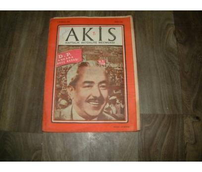 AKİS-D.P.ANKARA MERKEZ KAZASI-7 HAZİRAN-1958