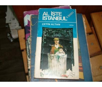 AL İŞTE İSTANBUL-ÇETİN ALTAN-ANLATI-1982