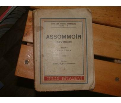 ASSOMMOİR-EMİL ZOLA 1.CİLT-İSMAİL MÜŞTAK MAKAYON
