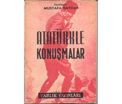 ATATÜRKLE KONUŞMALAR-MUSTAFA BAYDAR-1967