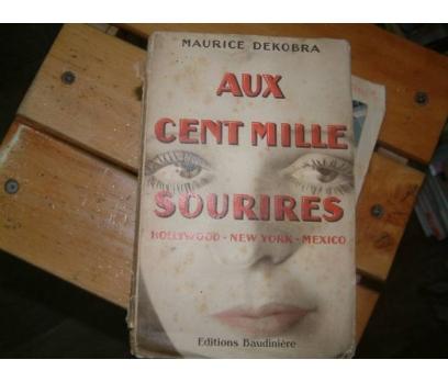 AUX XENT MILLE SOURIRES-MAURICE DEKOBRA