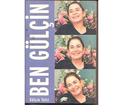 BEN GÜLÇİN-GÜLÇİN TELCİ-1999