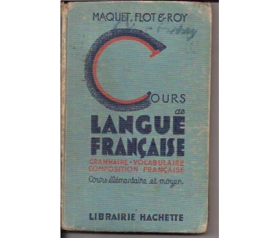 COURS DE LANGUE FRANÇAISE-MAQUET FLOT ROY