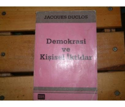 DEMOKRASİ VE KİŞİSEL İKTİDAR-JACQUES DUCLOS-1987