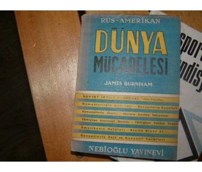 DÜNYA MÜCADELESİ-RUS-AMERİKAN-JAMES BURNHAM