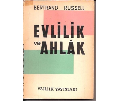EVLİLİK VE AHLAK-BERTRAND RUSSELL-1963
