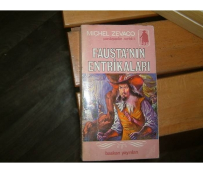 FAUSTA'NIN ENTRİKALARI-MICHEL ZEVACO-CEMİL CA
