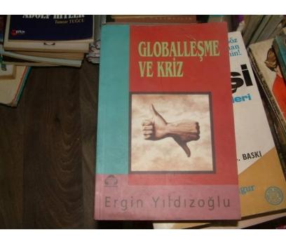 GLOBALLEŞME VE KRİZ-ERGİN YILDIZOĞLU-1996