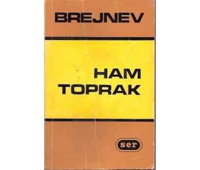 HAM TOPRAK-L.İ.BREJNEV-A.KARACA-1978