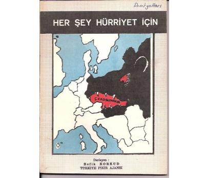 HERŞEY HÜRRİYET İÇİN-REFİK KORKUD-1969