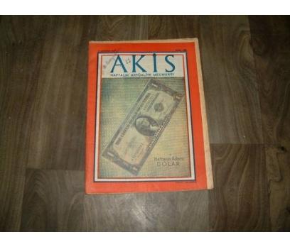 İLK&AKİS-HAFTANIN ADAMI DOLAR-9 AĞUSTOS 1958