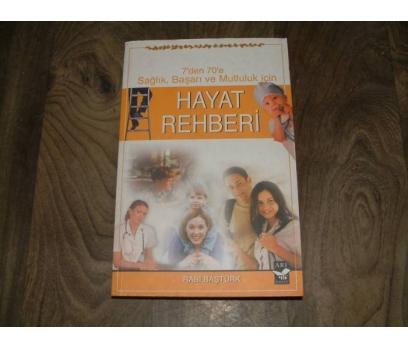 İLK&HAYAT REHBERİ-RABİ BAŞTÜRK
