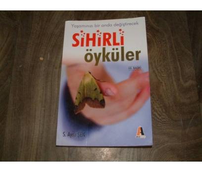 İLK&SİHİRLİ ÖYKÜLER-S. AYSU ŞEN