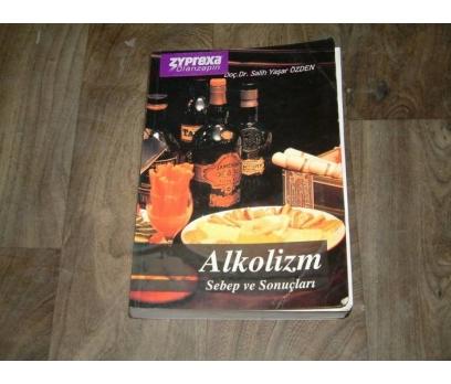 İLKS&ALKOLİZM SEBEP VE SONUÇLARI-SALİH YAŞAR ÖZD