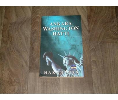 İLKS&ANKARA WASHINGTON HATTI-HAKAN TÜRK