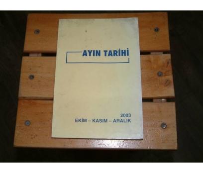 İLKS&AYIN TARİHİ-EKİM-KASIM-ARALIK-2003