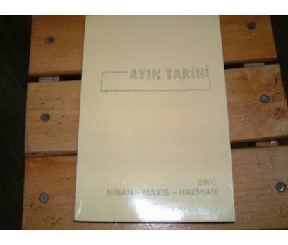 İLKS&AYIN TARİHİ-NİSAN-MAYIS-HAZİRAN-2003