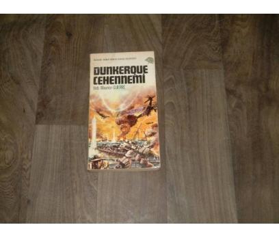 İLKS&DUNKERQUE CEHENNEMİ-BNB.MAURICE GUIERRE