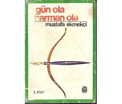 İLKS&GÜN OLA HARMAN OLA-MUSTAFA EKMEKÇİ-1976