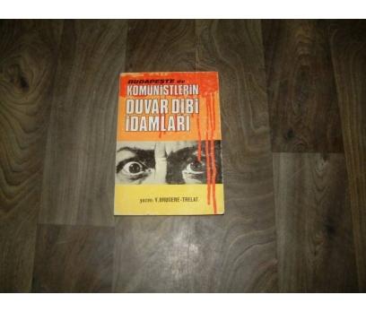 İLKS&KOMÜNİSTLERİN DUVAR DİBİ İDAMLARI-V.BRUGERE