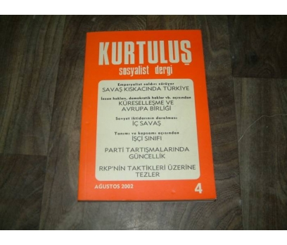 İLKS&KURTULUŞ DERGİSİ-SAYI 4-AĞUSTOS 2002