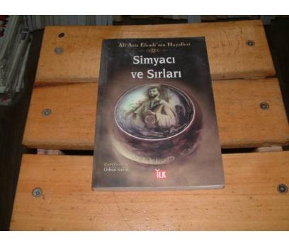 İLKS&SİMYACI VE SIRLARI-ALİ AZİZ EFENDİ