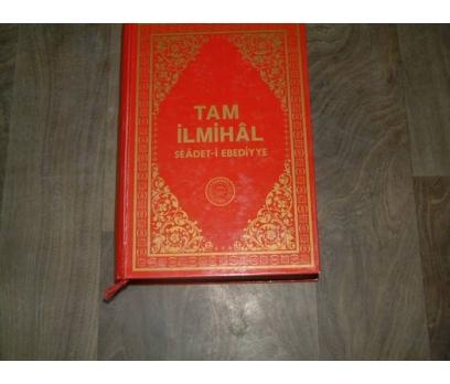 İLKS&TAM İLMİHAL SEADET-İ EBEDİYYE-M.SIDDIK GÜMÜ