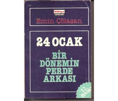 İLKSAHAF&24 OCAK-BİR DÖNEMİN PERDE ARKASI-EMİN