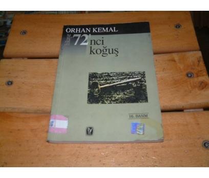 İLKSAHAF&72'NCİ KOĞUŞ-ORHAN KEMAL